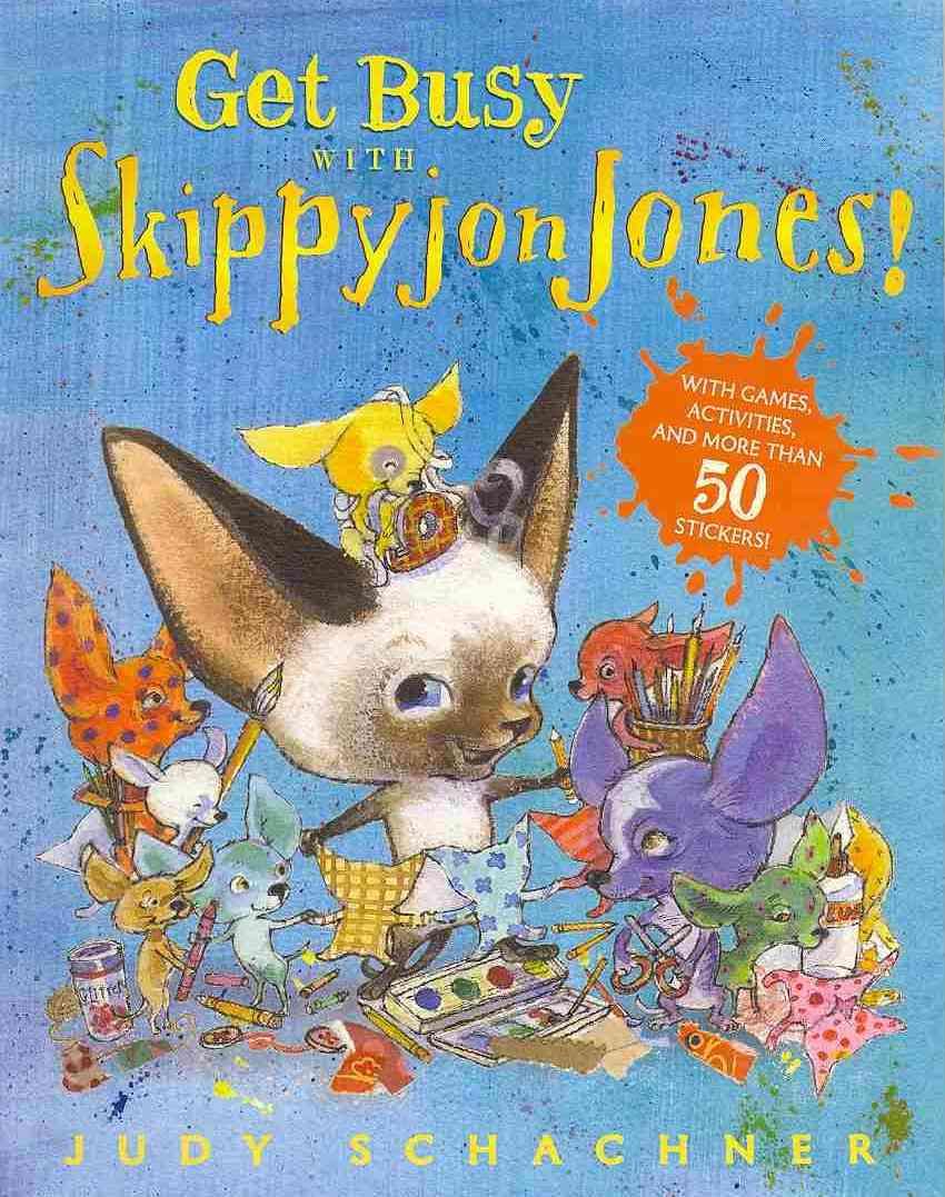 Get Busy with Skippyjon Jones! By Schachner, Judith Byron/ Schachner, Judith Byron (ILT)