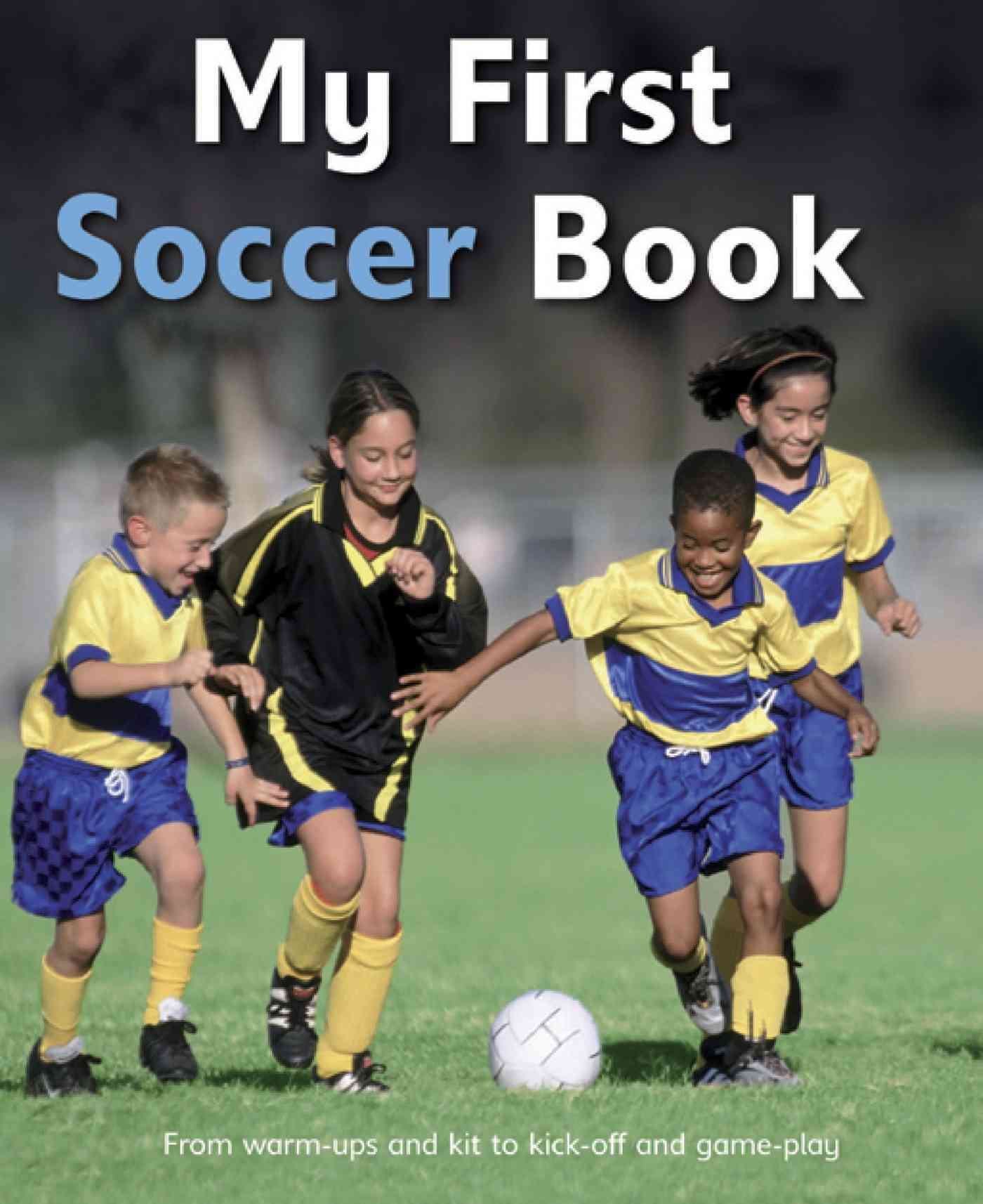 My First Soccer Book By Gifford, Clive
